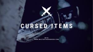 Cursed Items 1
