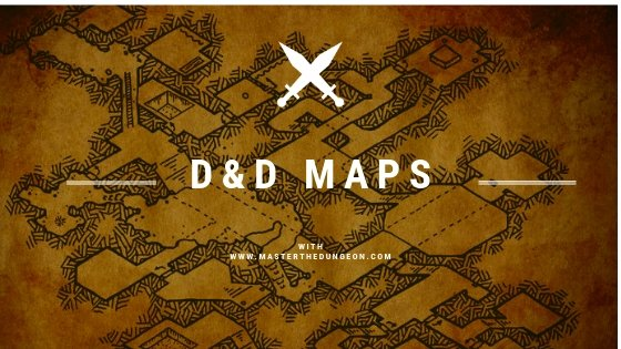 D&D Maps Master the Dungeon