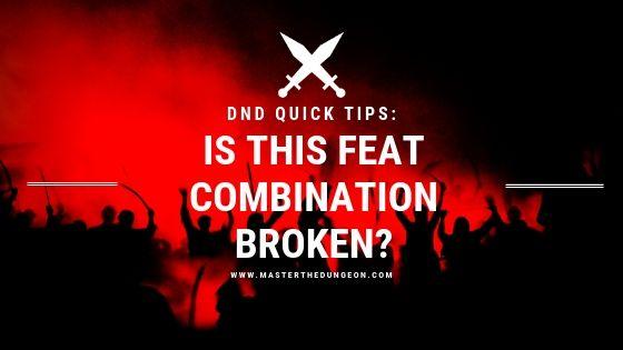 broken combos 5e