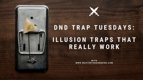 illusion traps