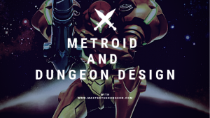 metroid dungeon design