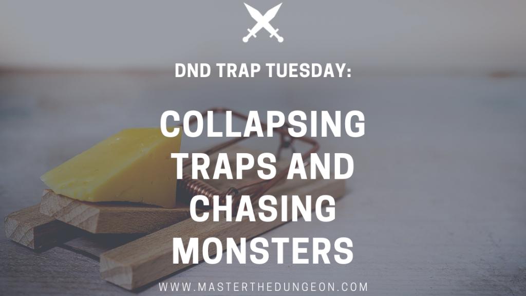 collapsing traps