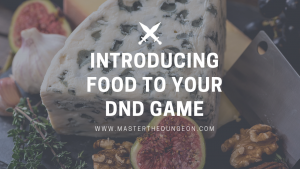 food and dnd