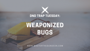 weaponized bugs