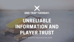 Unreliable Information and Player Trust