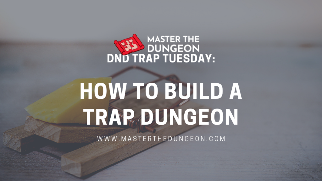 trap dungeons