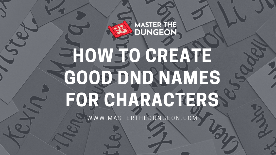 How to Create Good DnD Names for Characters