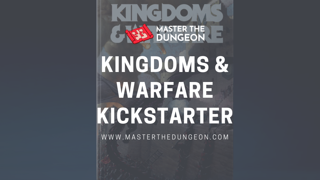 Kingdoms & Warfare Kickstarter
