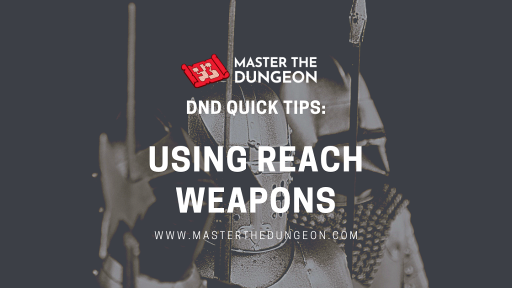 reach weapons