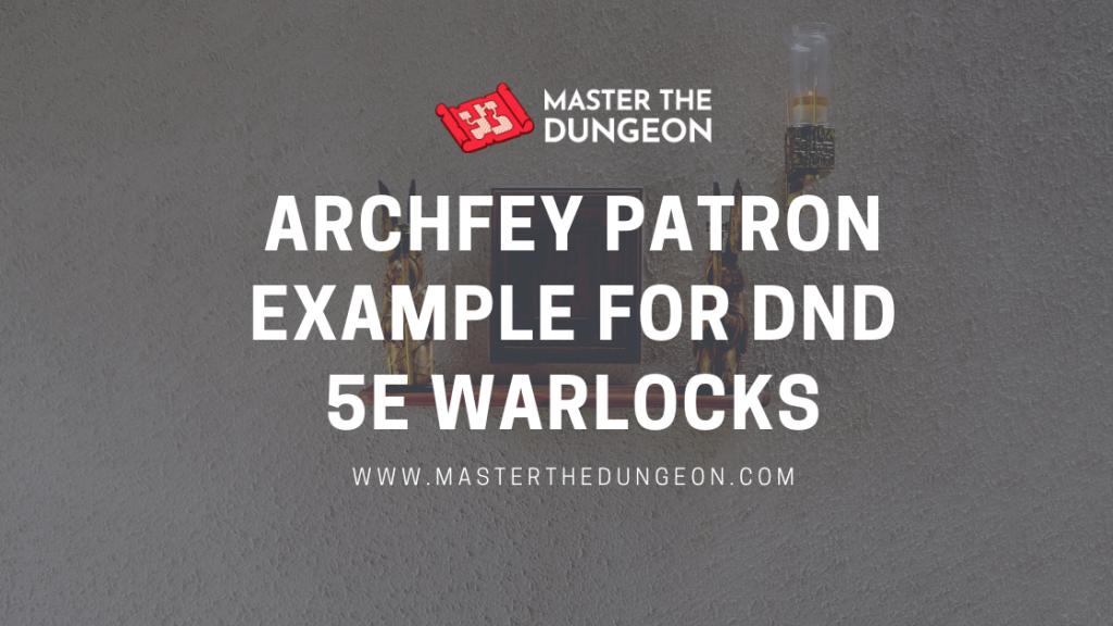 archfey patron