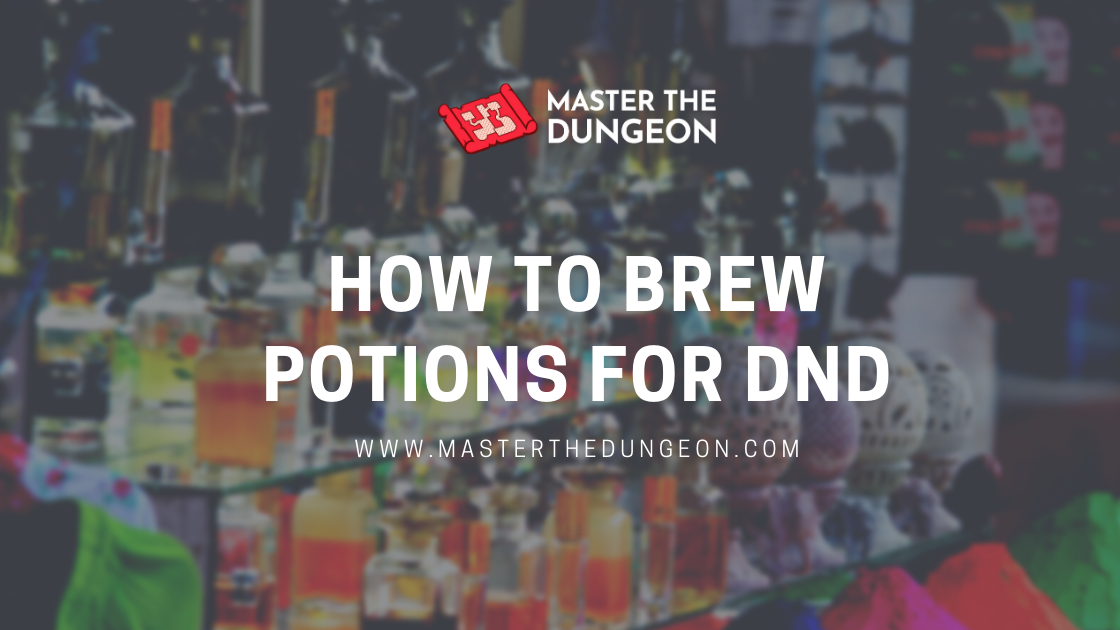How to Brew Potions in DnD