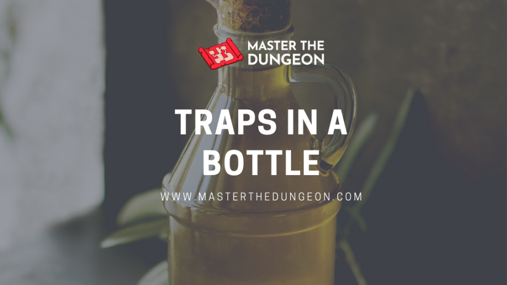 traps in a bottle