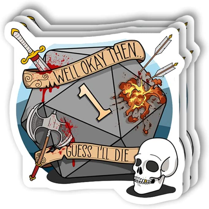 Guess Ill Die Sticker Pack