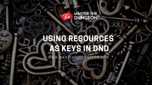 resources as keys