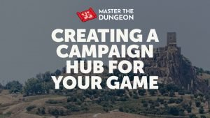 Creating a Campaign Hub for Your Game