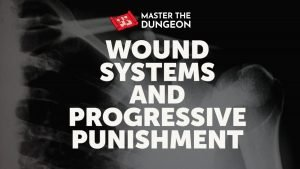 Wound Systems and Progressive Punishment