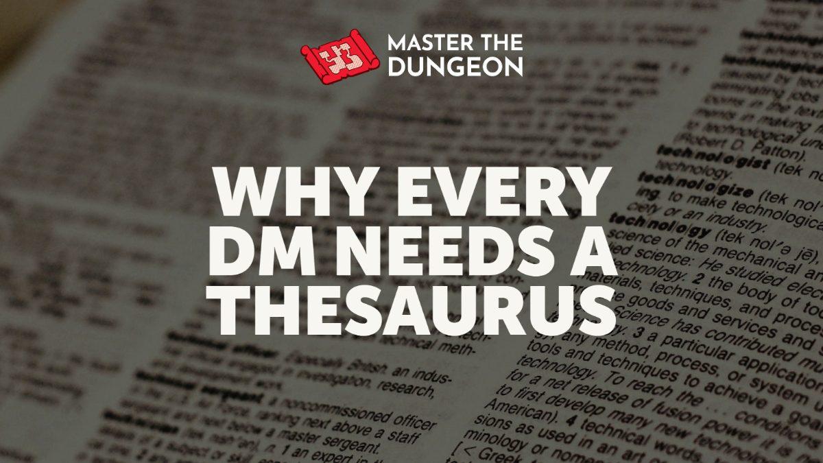 Every DM Needs a Thesaurus
