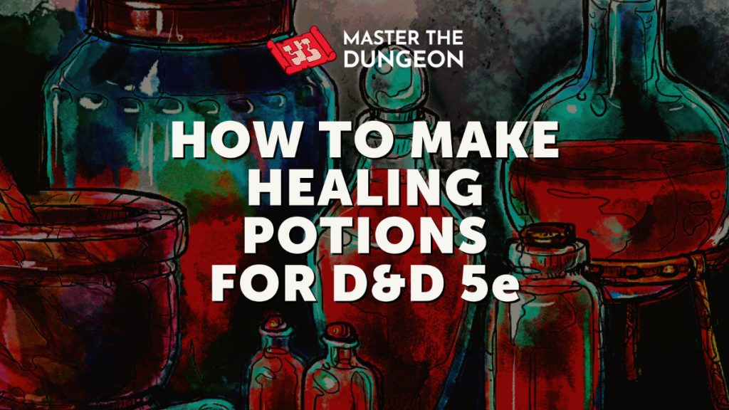 How to make healing potions for DnD 5e