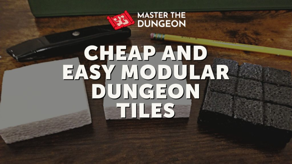 Cheap and Easy Modular Dungeon Tiles