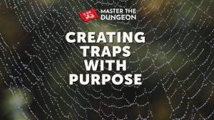 Purpose Built Traps